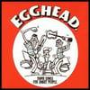 Egghead - Dumb Songs for Smart People (CD)