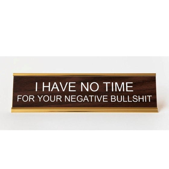 Image of I Have No Time nameplate