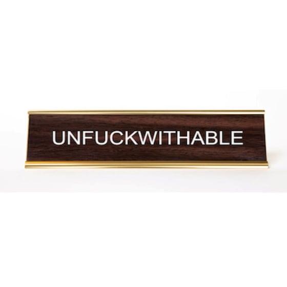 Image of Unfuckwithable nameplate