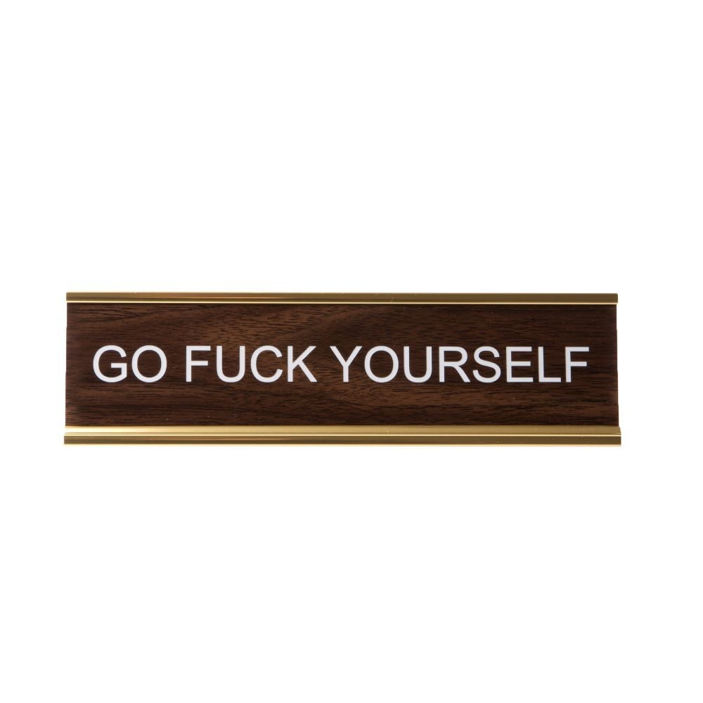Image of GO FUCK YOURSELF nameplate
