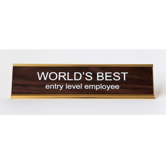 Image of WORLD'S BEST entry level employee nameplate