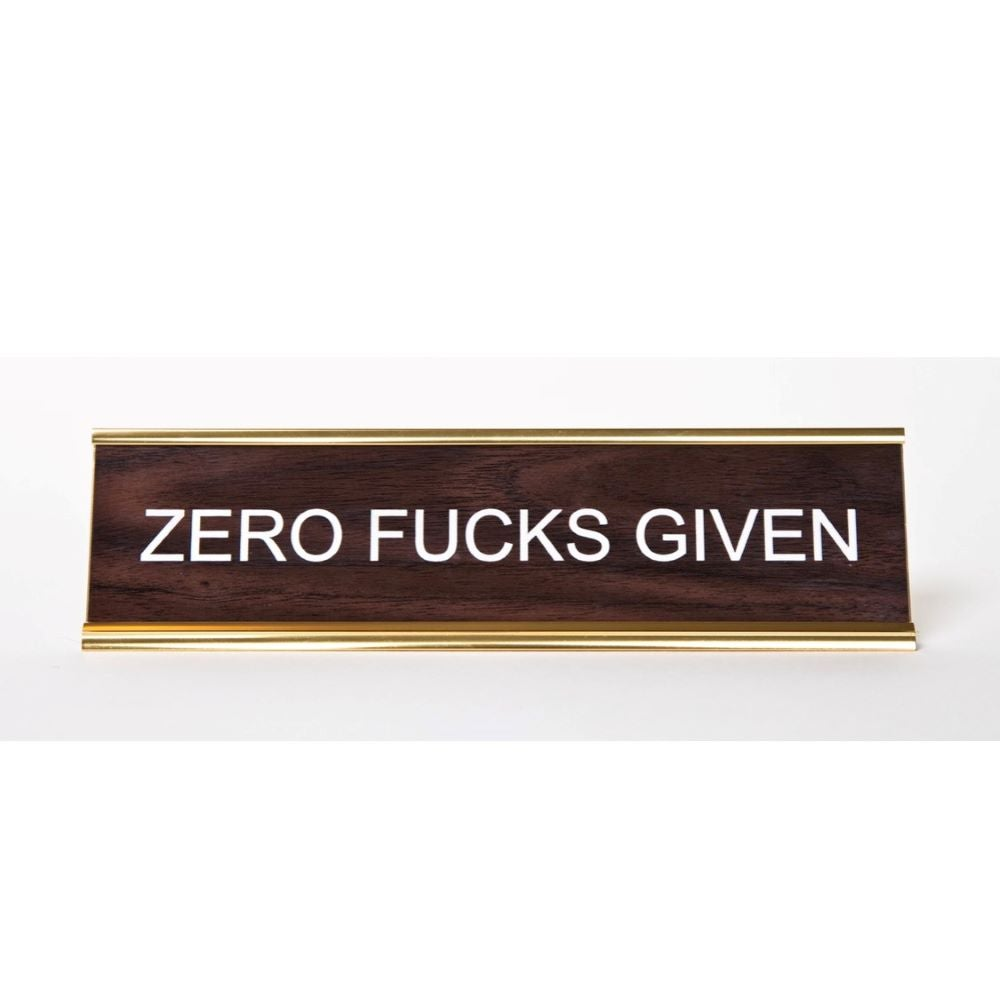 Image of ZERO FUCKS GIVEN nameplate