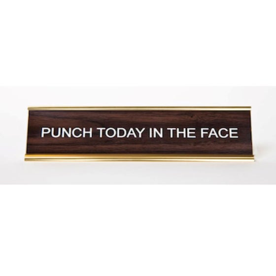 Image of PUNCH TODAY IN THE FACE nameplate