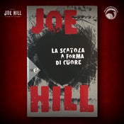 Image of JOE HILL 2021 CHARITY EVENT 16: SIGNED Heart-Shaped Box - Italian paperback - 3 AVAILABLE
