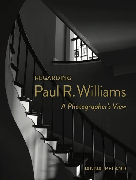 Image of Regarding Paul R. Williams: A Photographer's View