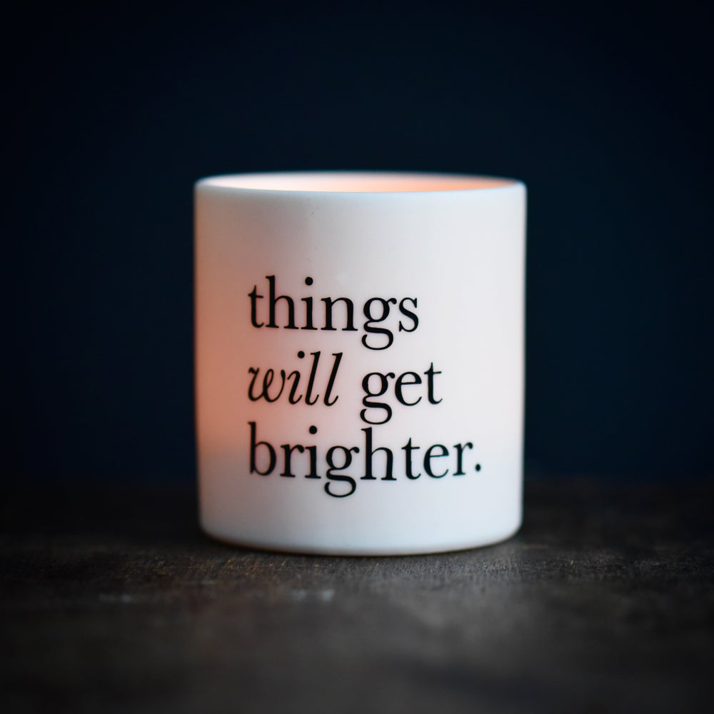 Things Will Get Brighter