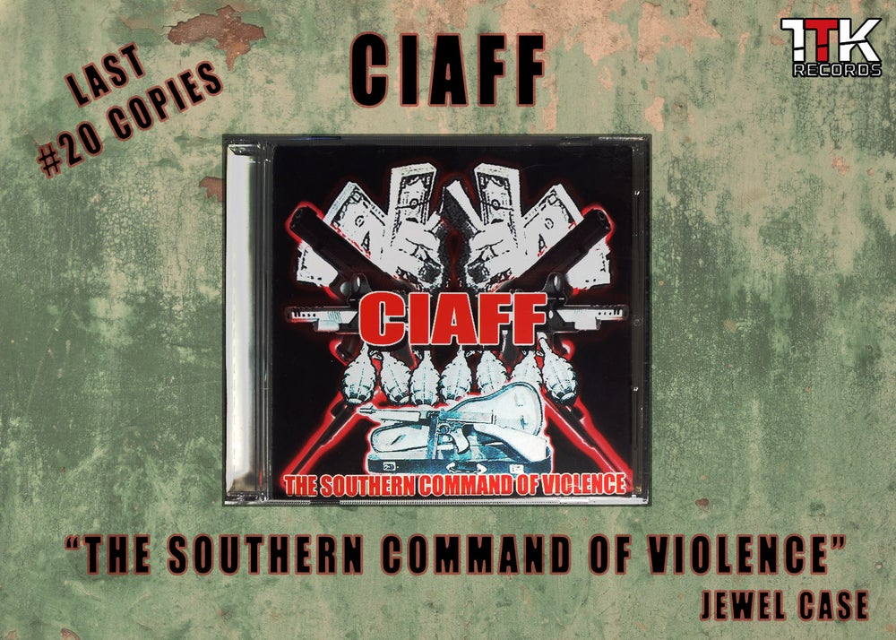 CIAFF - The Southern Command Of Violence - Jewel case