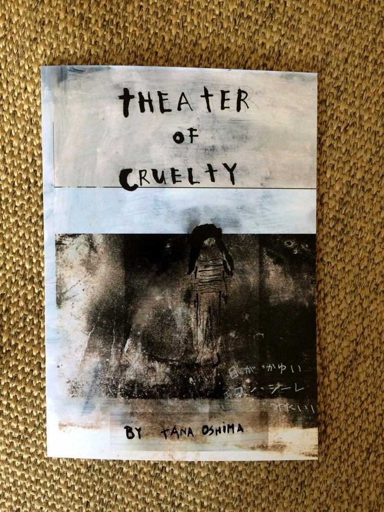Image of Theater of Cruelty by Tana Oshima