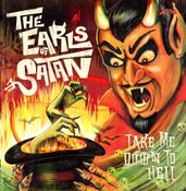 Image of LP. The Earls Of Satan : Take Me Down To Hell.
