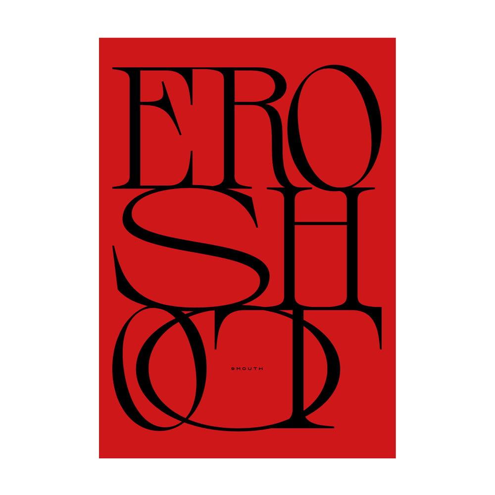 """Image of """"9 MOUTH : Eroshoot"""