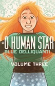 Image of O Human Star Volume Three SOFTCOVER