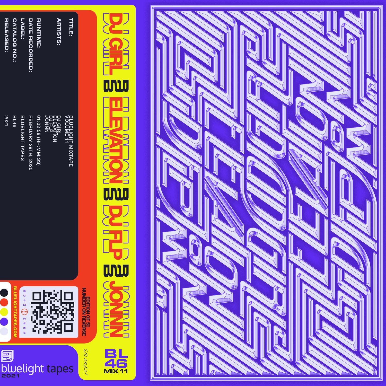 Image of Bluelight Mixtape Vol. 11 - DJ Girl b2b Elevation b2b DJ FLP b2b Jonnn