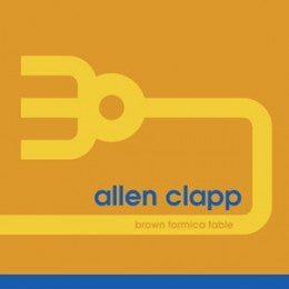 """Image of ALLEN CLAPP - Brown Formica Table (Limited 7"""" Vinyl)"""