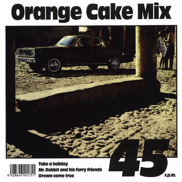 "Image of ORANGE CAKE MIX - Take A Holiday (Limited 7"" Vinyl)"