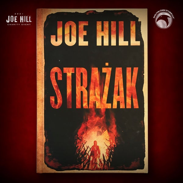 Image of JOE HILL 2021 CHARITY EVENT 44: SIGNED The Fireman - Polish hardcover - 1 AVAILABLE