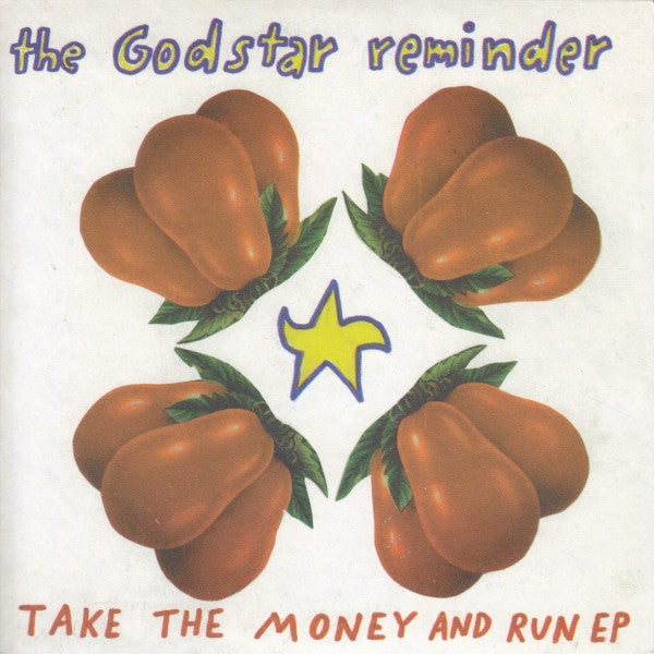 """Image of THE GODSTAR REMINDER - Take The Money and Run (Limited 7"""" Vinyl)"""