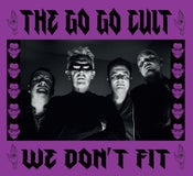 Image of CD. The Go Go Cult : We Don't Fit