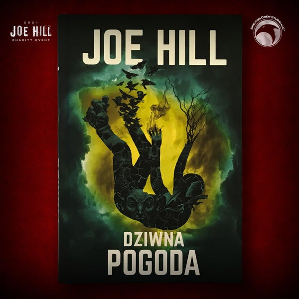 Image of JOE HILL 2021 CHARITY EVENT 76: SIGNED Strange Weather - Polish hardcover - 2 AVAILABLE