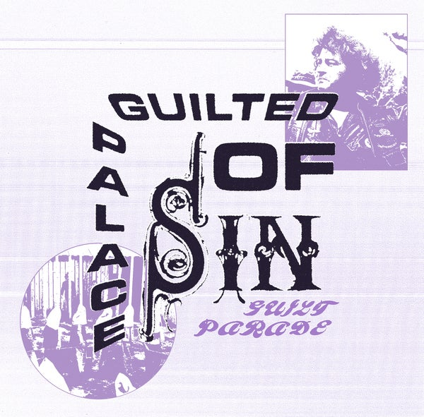 Guilt Parade - Guilted Palace of Sin 7""