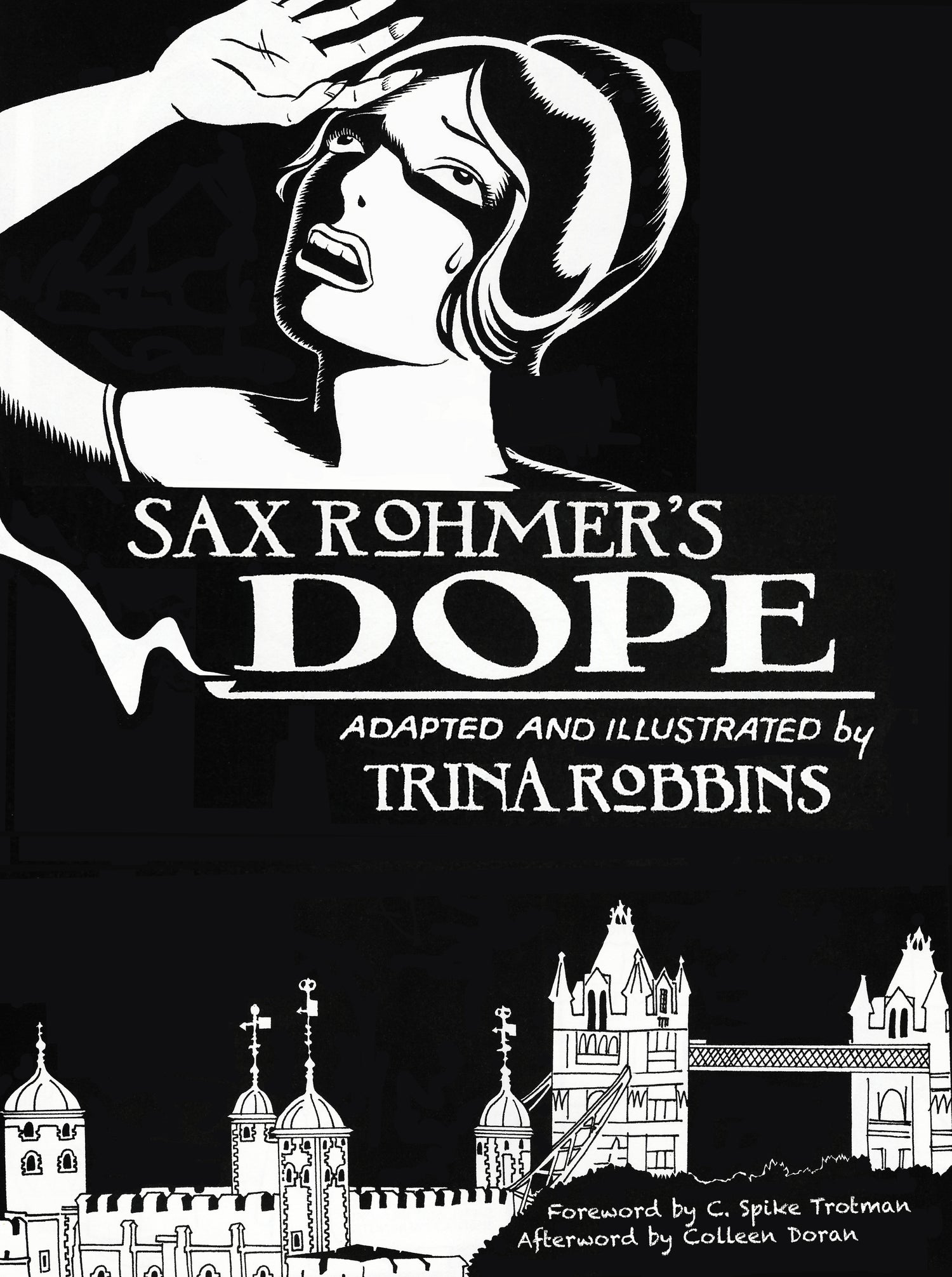 Image of Sax Rohmer's DOPE signed by Trina Robbins, C. Spike Trotman, and Colleen Doran