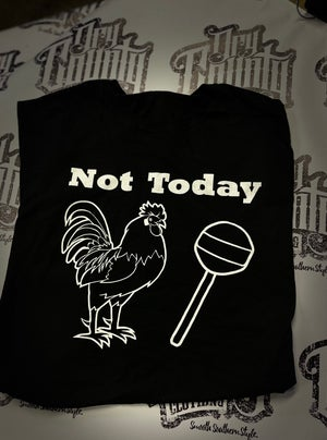 Image of Not today Chicken and Candy