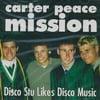 Carter Peace Mission – Disco Stu Likes Disco Music (CD)