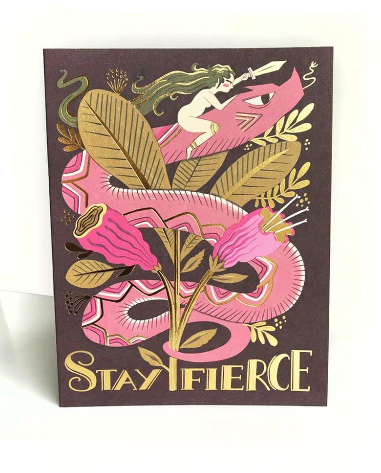 Image of Stay fierce Card