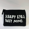 Sleepy Eyes, Busy Mind – Pouch