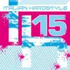 ATL486-2 // ITALIAN HARDSTYLE 15 (DOPPIO CD COMPILATION)