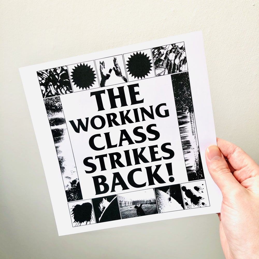 Image of The Working Class Strikes Back! digital print