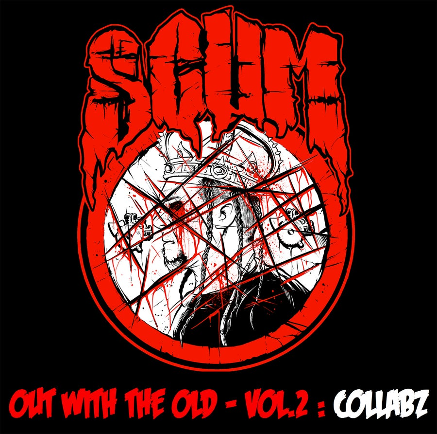 Image of SCUM  : OUT WITH THE OLD - VOL. 2 : COLLABZ