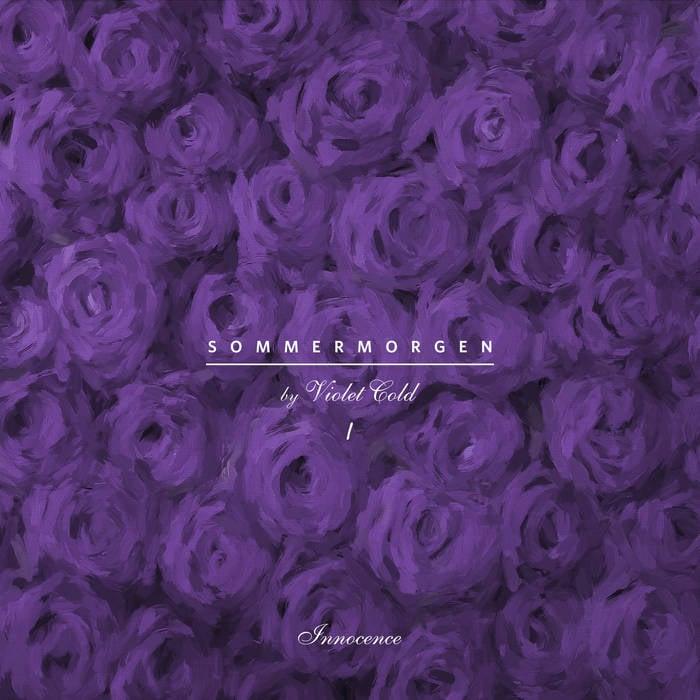 Image of Violet Cold -  Sommermorgen (Pt. I) - Innocence Cassette