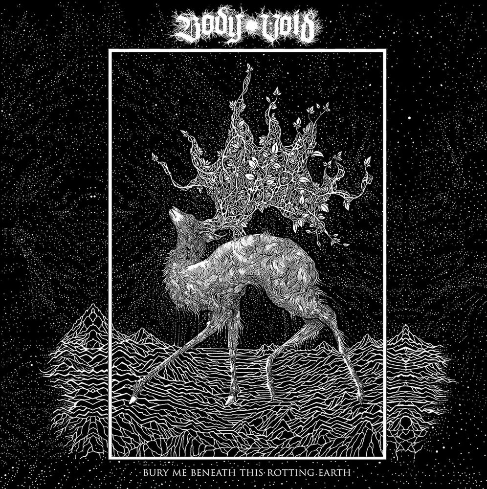 Image of Body Void - Bury Me Beneath This Rotting Earth Cassette
