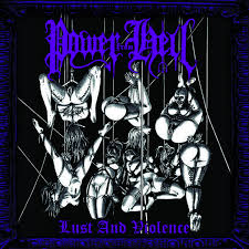 Image of POWER FROM HELL-Lust and Violence