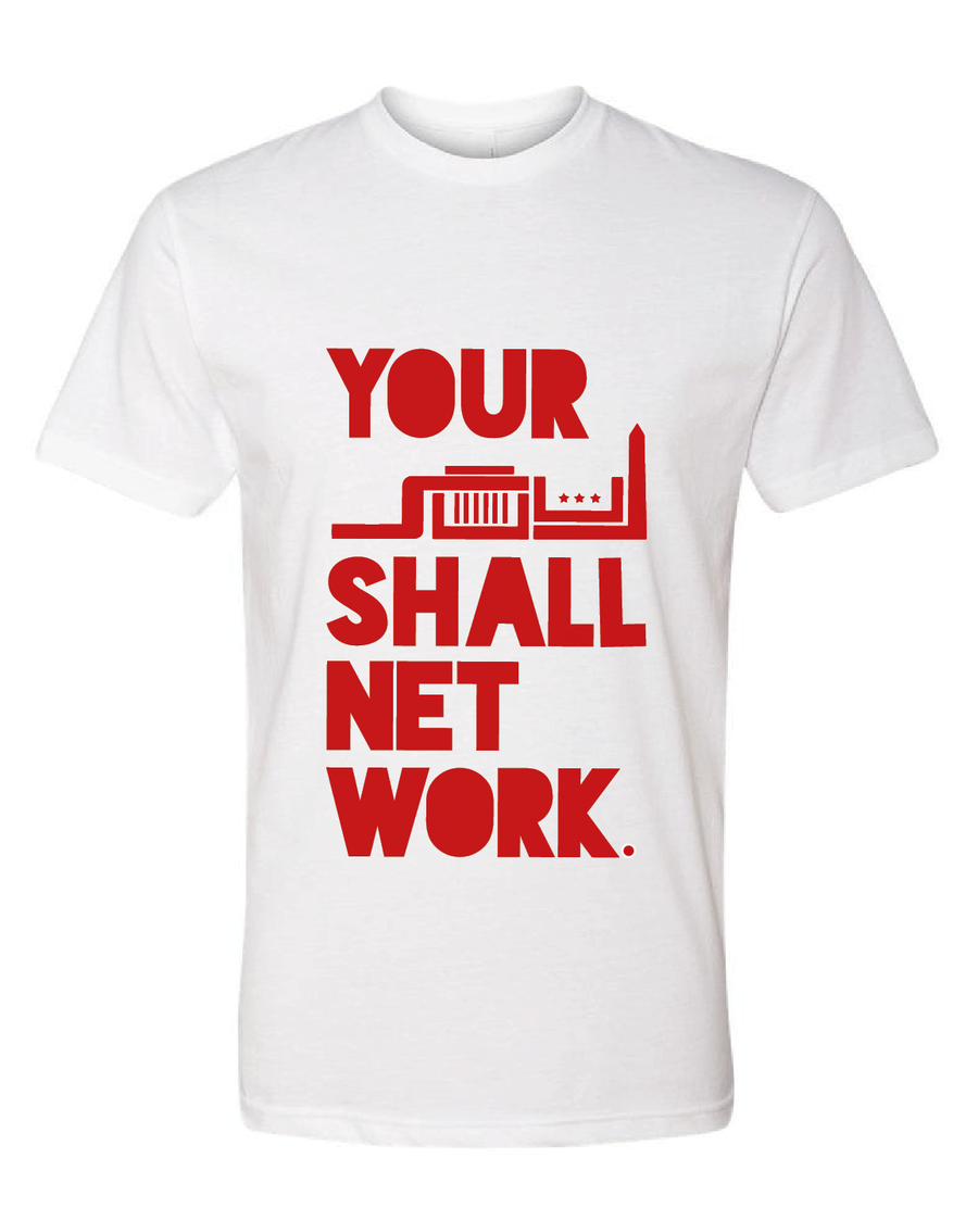 Image of Your SOUL Shall Net Work. OFFICIAL T-SHIRT
