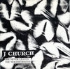 "J Church – She Never Leaves The Neighborhood (7"")"