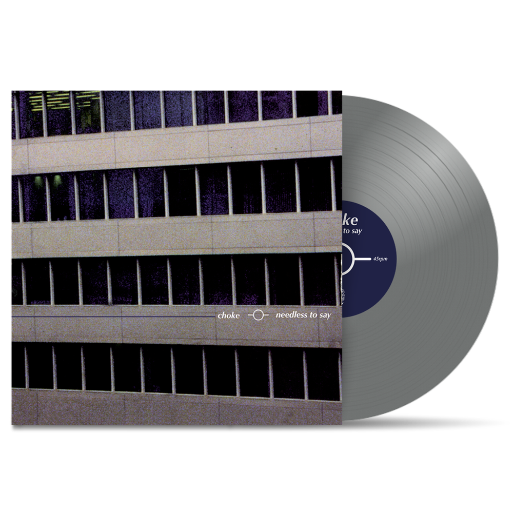 """Image of PRE-ORDER NOW!!! CHOKE """"needless to say"""" LP REISSUE"""