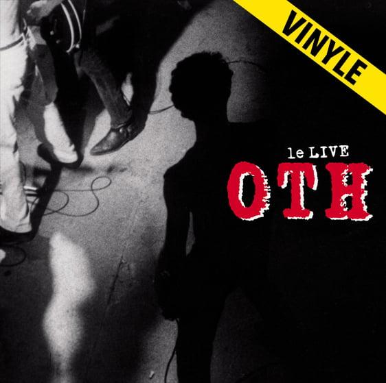 """O.T.H. """"Le Live"""" LP (réédition 2019)"""