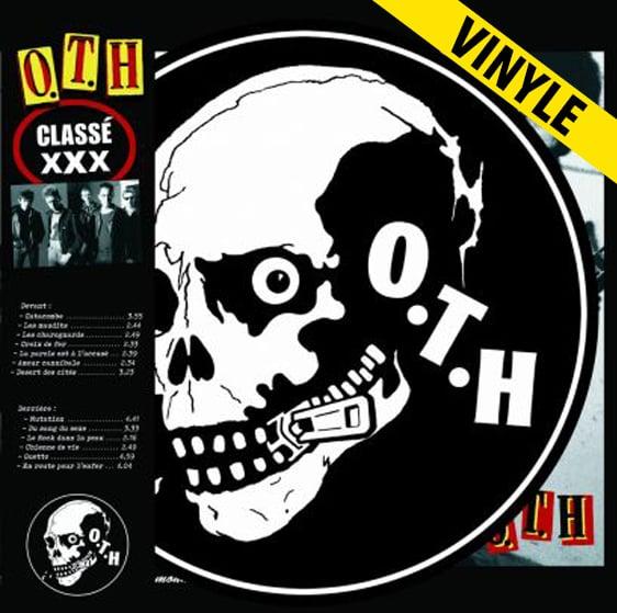 """O.T.H. """"Classé xXx"""" LP"""