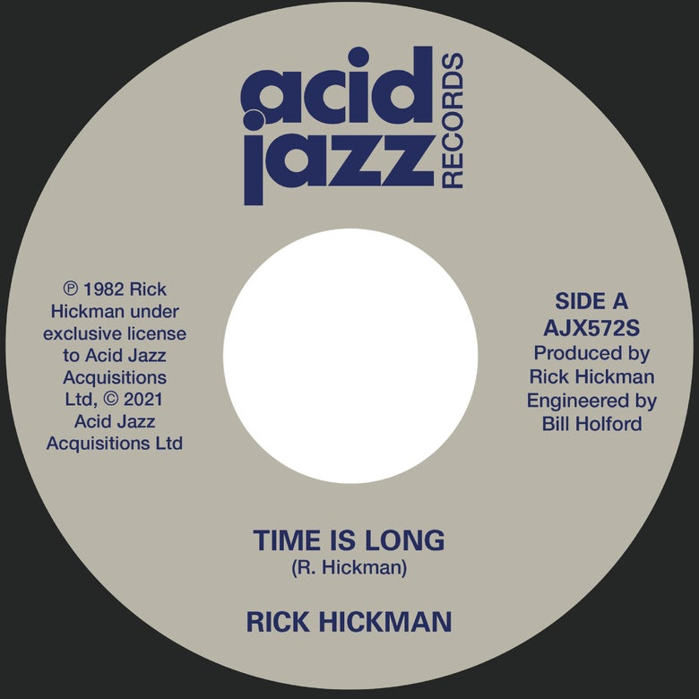 Image of Rick Hickman - Time Is Long / Closer To Me 7""