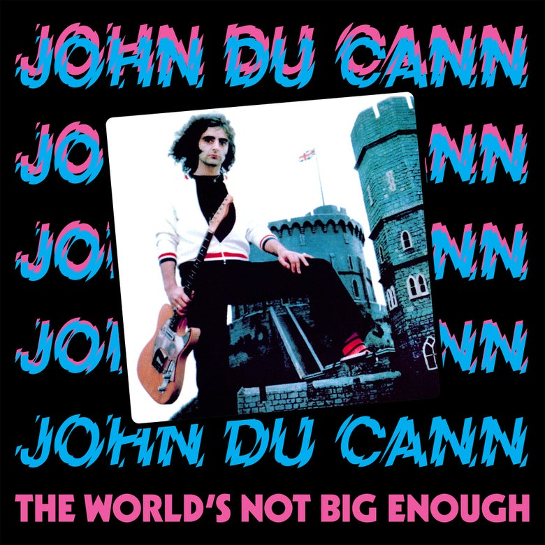 Image of JOHN DU CANN - The World's Not Big Enough LP JAW049