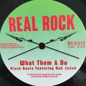 """Image of Black Roots feat: Dub Judah - 'What them A Do' - Real Rock records (new roots7"""")"""