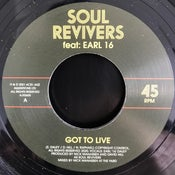 "Image of Soul Revivers ft: Earl 16 - 'Got To Live' - Acid Jazz (New UK roots 7"" vinyl)"