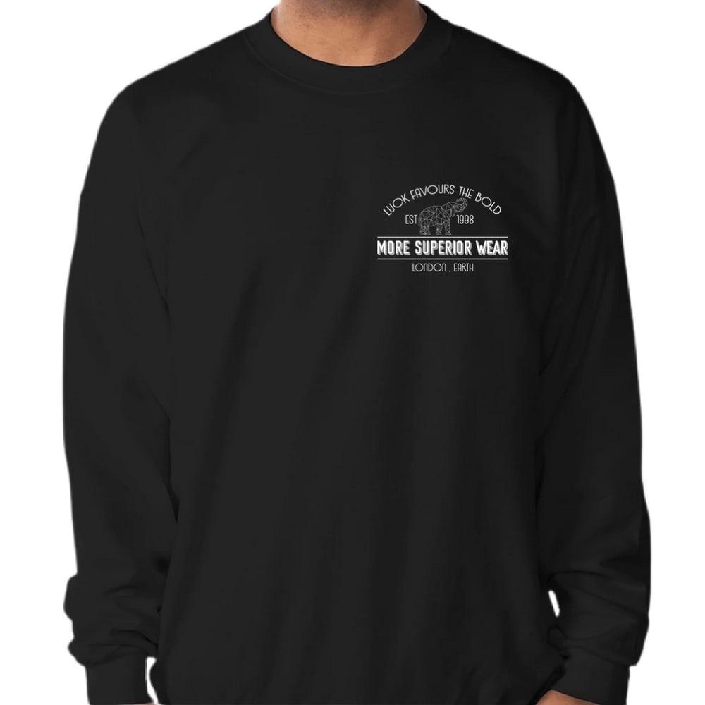 Luck favours the bold black sweatshirt