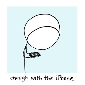 Image of enough with the iPhone