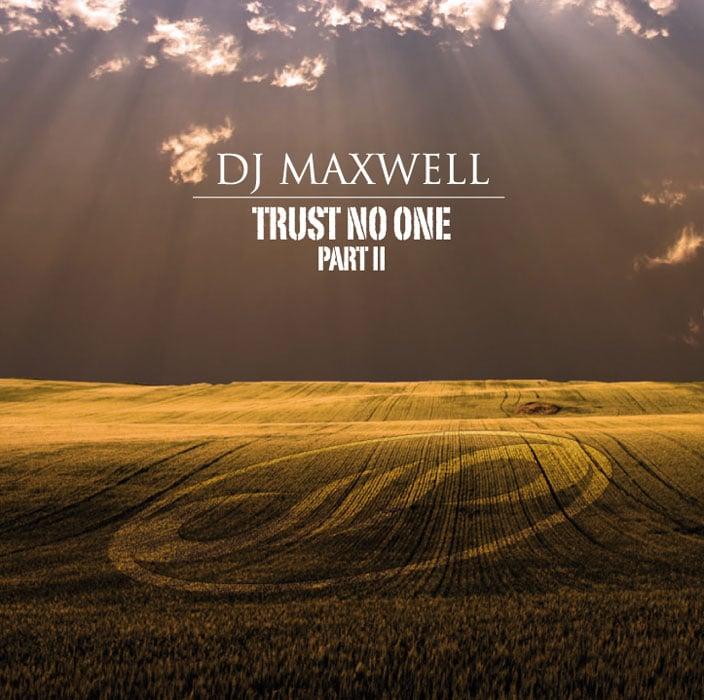 ATL723-2 // DJ MAXWELL - TRUST NO ONE - PART II (DOPPIO CD COMPILATION)