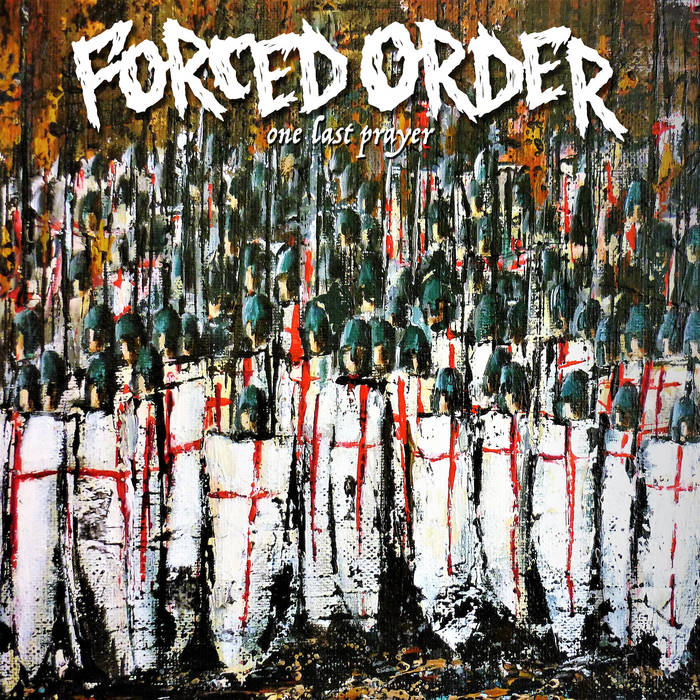 """Image of Forced Order """"One Last Prayer"""" LP"""
