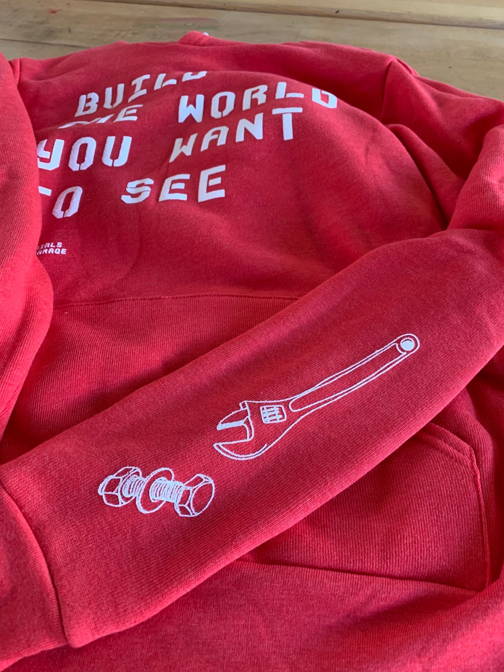 Build the World You Want to See Hoodie