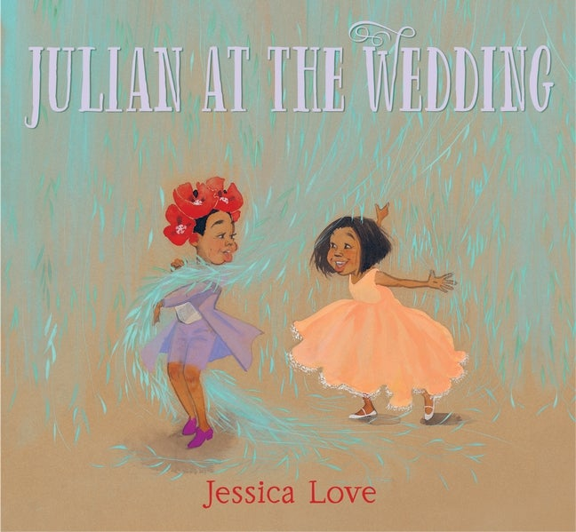 Julian at the Wedding - Jessica Love