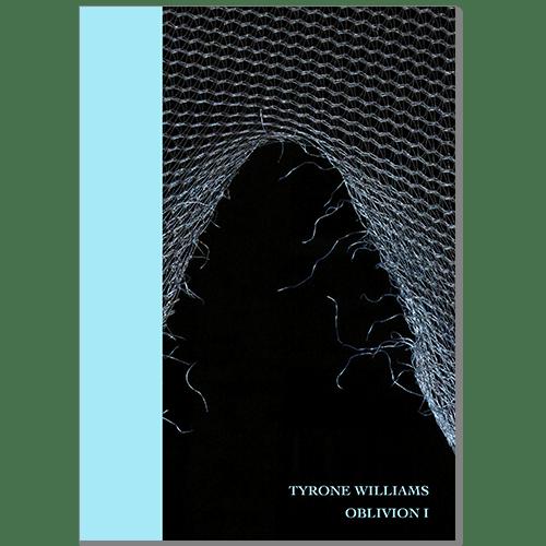Image of Tyrone Williams - Oblivion I